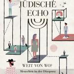 Das Jüdische Echo 2010 - Weit von Wo? Menschen in der Diaspora