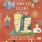 Das Jüdische Echo 2013 - Jugend im Aufbruch