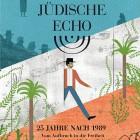 Das Jüdsiche Echo 2014 - 25 Jahre nach 1989