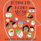 Das Jüdsiche Echo 2015 - Identität? Welche Identität?
